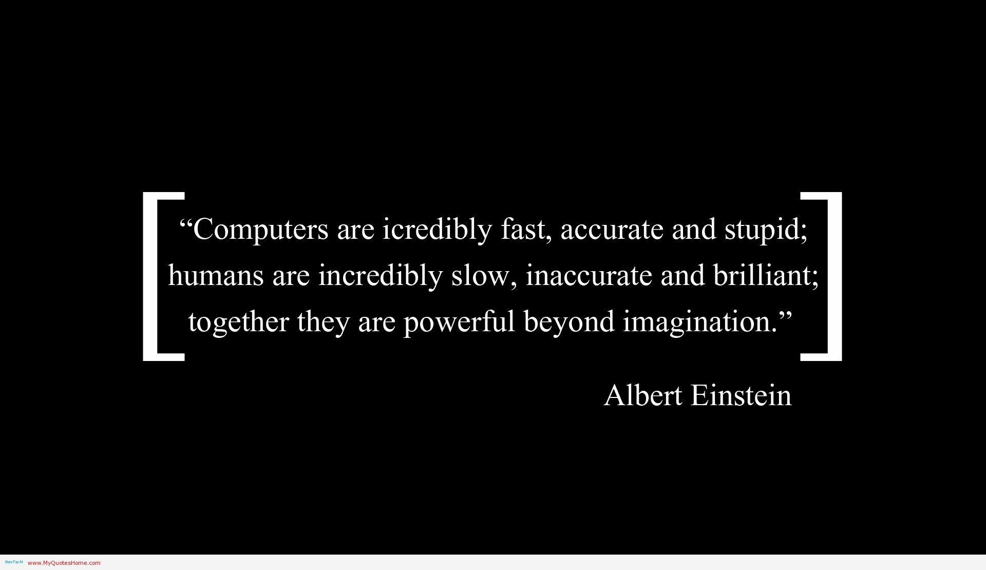 Computer quotes to inspire and remember